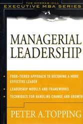Managerial Leadership ebook by Topping, Peter