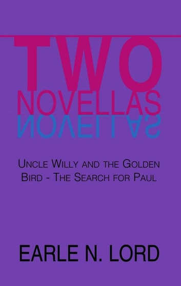 Two Novellas ebook by Earle N. Lord