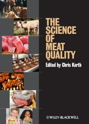 The Science of Meat Quality ebook by Chris R. Kerth