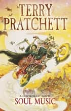 Soul Music - (Discworld Novel 16) ebook by