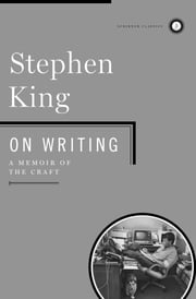 On Writing - A Memoir Of The Craft ebook by Kobo.Web.Store.Products.Fields.ContributorFieldViewModel