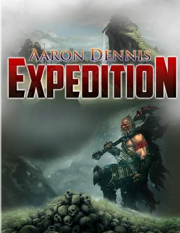 Expedition ebook by Aaron Dennis