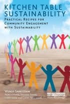 Sustainable education ebook by steven sterling 9780857843371 kitchen table sustainability practical recipes for community engagement with sustainability ebook by wendy sarkissian fandeluxe Images