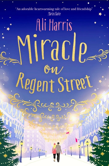 Miracle on Regent Street ebook by Ali Harris