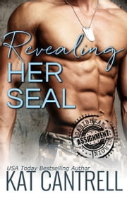 Revealing Her SEAL ebook by Kat Cantrell