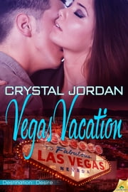 Vegas Vacation ebook by Crystal Jordan