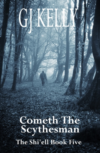 Cometh The Scythesman ebook by GJ Kelly