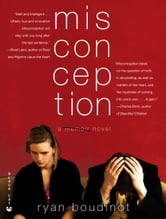 Misconception - A Novel ebook by Ryan Boudinot