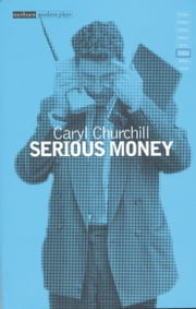 Serious Money ebook by Caryl Churchill