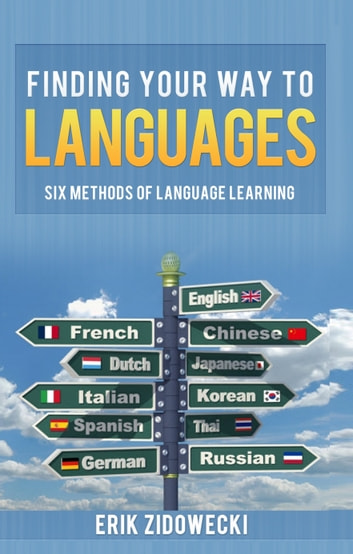 Finding Your Way to Languages ebook by Erik Zidowecki