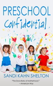 Preschool Confidential ebook by Kobo.Web.Store.Products.Fields.ContributorFieldViewModel