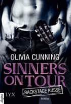 Sinners on Tour - Backstage-Küsse ebook by Olivia Cunning, Kerstin Fricke
