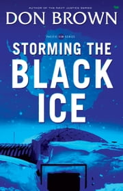 Storming the Black Ice ebook by Don Brown