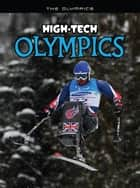 High-Tech Olympics ebook by Nick Hunter