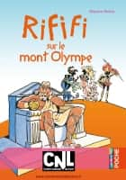 Rififi sur le mont Olympe ebook by Béatrice Bottet