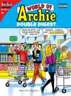 World of Archie Double Digest #26 ebook by Various