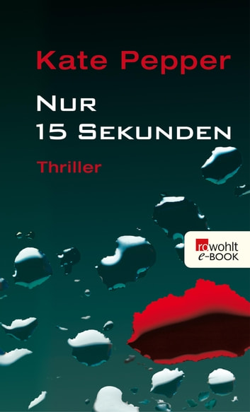 Nur 15 Sekunden ebook by Kate Pepper