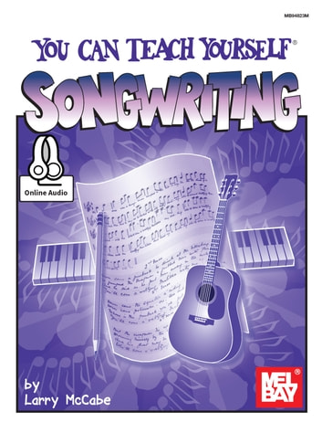 You Can Teach Yourself Songwriting ebook by Larry McCabe