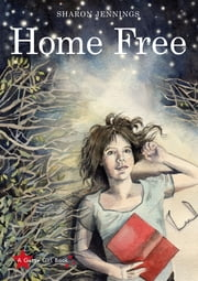 Home Free ebook by Sharon Jennings
