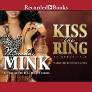 Kiss the Ring audiobook by Meesha Mink