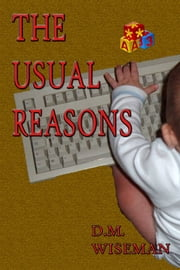 The Usual Reasons ebook by DM Wiseman