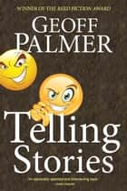 Telling Stories ebook by Geoff Palmer