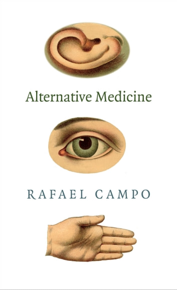 Alternative Medicine ebook by Rafael Campo