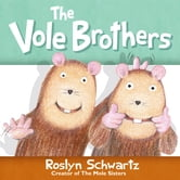 The Vole Brothers ebook by Roslyn Schwartz
