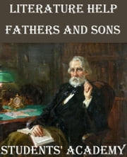 Literature Help: Fathers and Sons ebook by Students' Academy