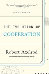 The Evolution of Cooperation - Revised Edition ebook by Robert Axelrod
