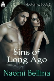Sins of Long Ago ebook by Naomi Bellina