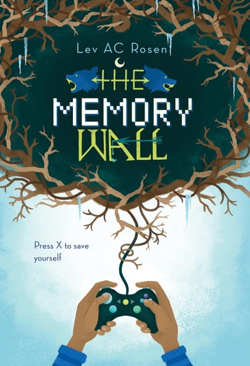 The Memory Wall ebook by Lev AC Rosen