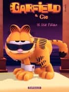 Garfield et Cie - Tome 16 - Star fatale ebook by Jim Davis