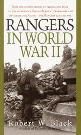Rangers in World War II ebook by Robert W. Black