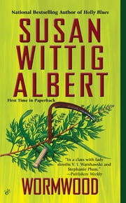 Wormwood ebook by Susan Wittig Albert