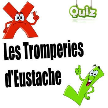 Les Tromperie d'Eustache (Quiz audio) audiobook by Alain Couchot