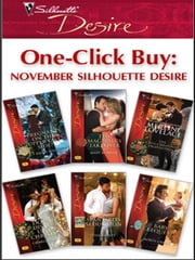 One-Click Buy: November Silhouette Desire - Pregnant on the Upper East Side?\The Magnate's Takeover\The CEO's Christmas Proposition\Do Not Disturb Until Christmas\Spaniard's Seduction\Baby Bequest ebook by Emilie Rose,Mary McBride,Merline Lovelace,Charlene Sands,Tessa Radley,Robyn Grady