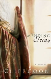 The Mending String ebook by Cliff Coon