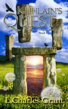 Kuhlain's Quest ebook by L. Charles Grant