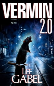 Vermin 2.0 ebook by Lee Gabel
