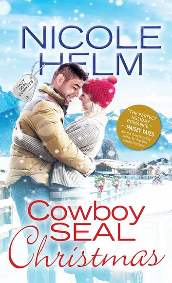 Cowboy SEAL Christmas ebook by Nicole Helm