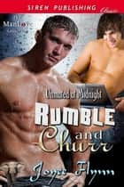Rumble and Churr ebook by Joyee Flynn