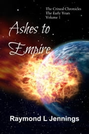 Ashes to Empire ebook by Raymond Jennings