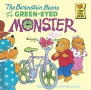 The Berenstain Bears and the Green Eyed Monster ebook by Stan Berenstain,Jan Berenstain