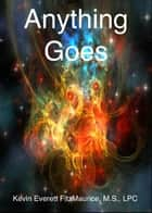 Anything Goes ebook by Kevin Everett FitzMaurice