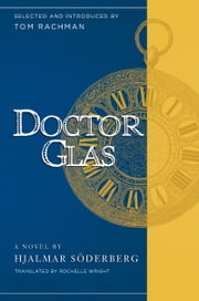 Doctor Glas ebook by Hjalmar Soderberg,Tom Rachman,Rochelle Wright