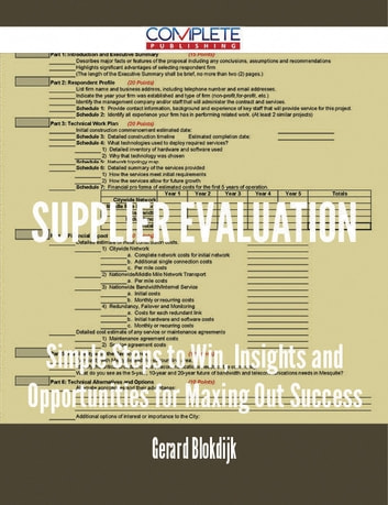 Supplier Evaluation - Simple Steps to Win, Insights and Opportunities for Maxing Out Success ebook by Gerard Blokdijk