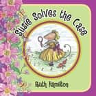 Susie Solves the Case ebook by Ruth Hamilton