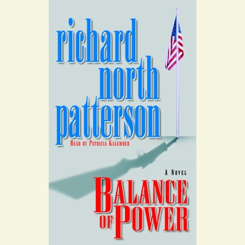 Balance Of Power Audiobook By Richard North Patterson