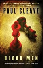 Blood Men ebook by Paul Cleave